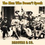 MAN WHO DOESN'T SPEAK