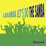 LETS DO THE SAMBA