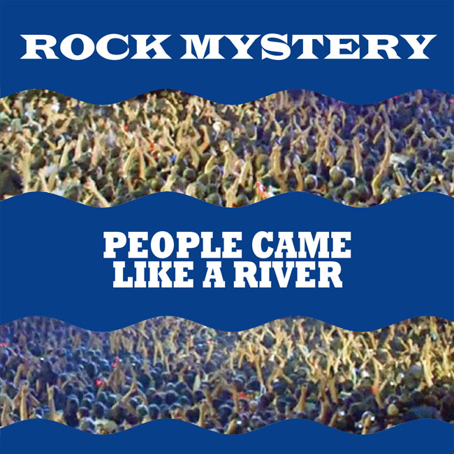 sleeve art for Rock Mystery People Came Like A River