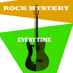ROCK MYSTERY - EVERY TIME SLEEVE ART